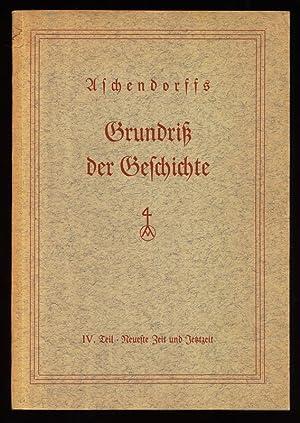 Aschendorffs Grundriss der Geschichte. IV. Teil : Meinersmann, Bernhard und