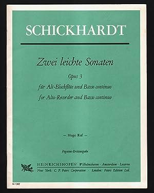 Zwei leichte Sonaten, opus 3 : Für: Schickhardt, Johann Christian
