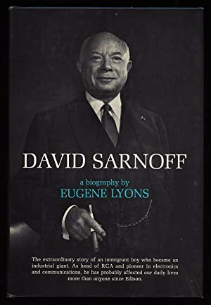 David Sarnoff. A Biography / By Eugene Lyons.