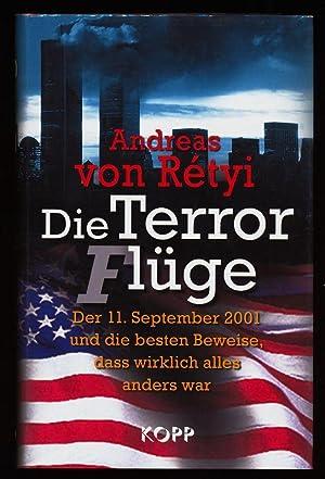 Die Terrorflüge : Der 11. September 2001: Retyi, Andreas von:
