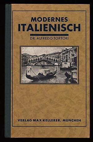 Einführung in modernes Italienisch (mit Elementar-Grammatik): Tortori, Alfredo und