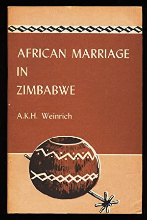 African Marriage in Zimbabwe and the Impact of Christianity.