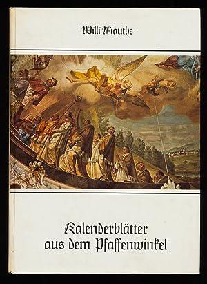 Kalenderblätter aus dem Pfaffenwinkel.: Mauthe, Willi und