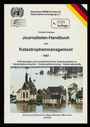 Journalisten-Handbuch zum Katastrophenmanagement, 1997 , Erläuterungen und: Eikenberg, Christian: