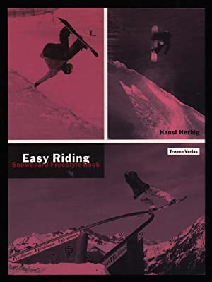 Easy Riding : Snowboard Freestyle Book.