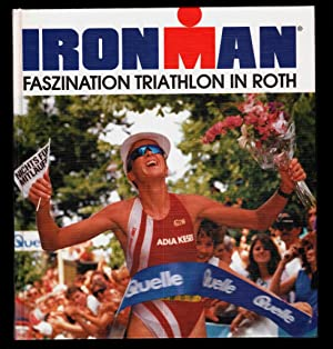 Ironman : Faszination Triathlon in Roth.