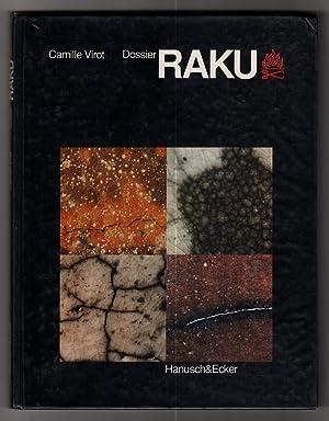 Dossier Raku : Das Raku gestern und: Virot, Camille (Hrsg.)