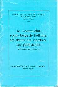 La Commission royale belge de folklore, ses: Commission royale belge