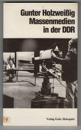 Massenmedien in der DDR.