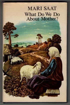 What do we do about Mother?