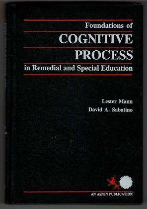Foundations of cognitive process in remedial and: Mann, Lester and