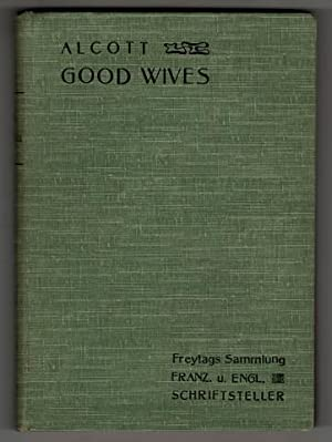 Good Wives : A story for girls being a sequel to