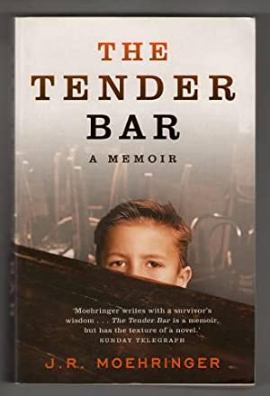 The Tender Bar : A Memoir.