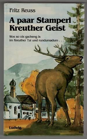 A paar Stamperl Kreuther Geist : Wos: Reuß, Fritz: