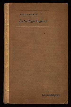 La technologie anglaise a l'ecole pratique. A Practical handbook for the technical school workshop.