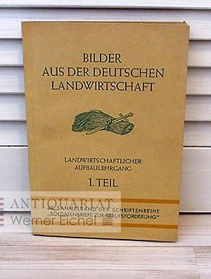 Bilder aus der deutschen Landwirtschaft - Landwirtschaftlicher