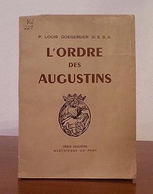 L'ordre des Augustins.: Louis Goegebuer