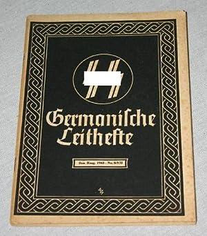 SS - Germanische Leithefte.: Der Reichsführer-SS (Herausgeber)