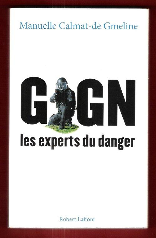 Gign Les Experts Du Danger