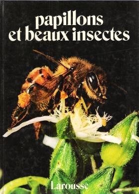 Papillons et Beaux Insectes - SCIAKY R.