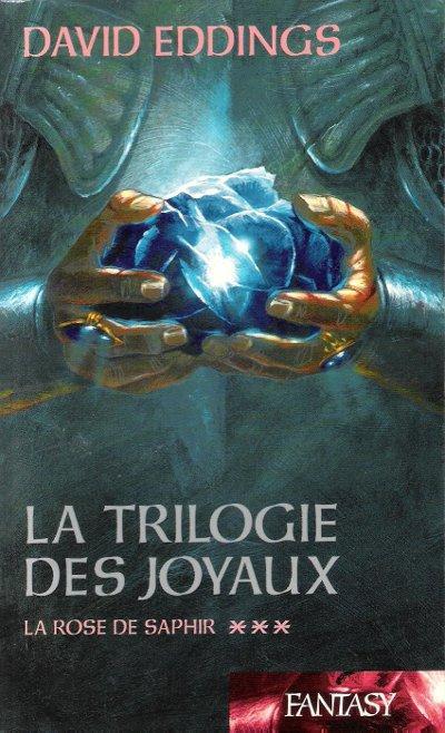 La Trilogie Des Joyaux 3 La Rose De Saphir
