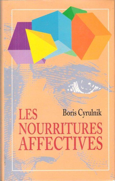 LES NOURRITURES AFFECTIVES EBOOK