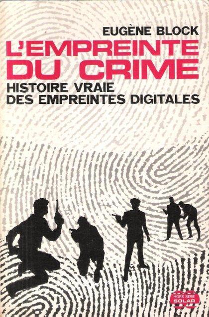 L Empreinte Du Crime Histoire Vraie Des