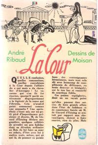 La Cour: RIBAUD André