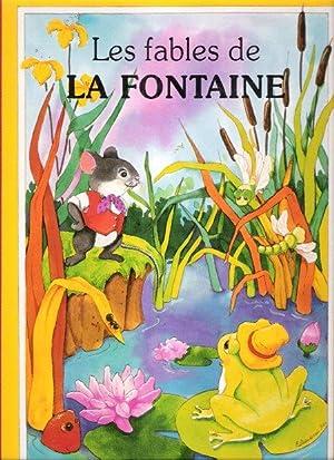 Les Fables de La Fontaine: LA FONTAINE Jean