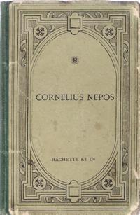 Cornelius Nepos Texte Latin publié Avec Une: NEPOS Cornelius