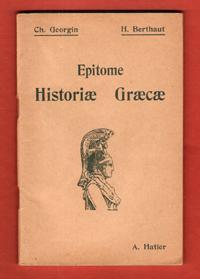 Epitome Historiae Graecae Avec Index et Lexique: GEORGIN CH. ,