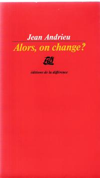 Alors , on Change ?