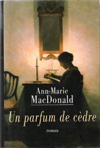 Ann Marie Macdonald Fall On Your Knees Not Un Parfum De Cèdre