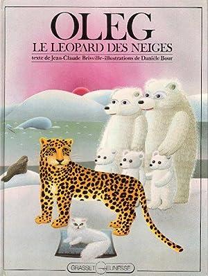 OLEG Le Léopard Des Neiges: BRISVILLE Jean-Claude