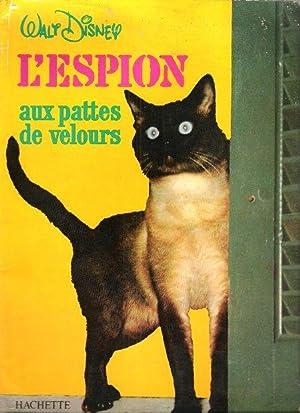 L'Espion aux Pattes De Velours: DISNEY Walt
