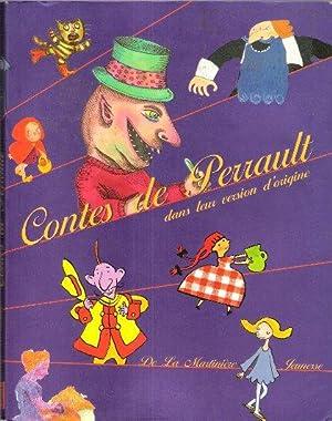 Contes de Perrault dans Leur Version D'origine: PERRAULT Charles
