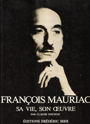François MAURIAC , Sa Vie , Son: MAURIAC Claude