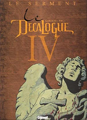 Le Décalogue . IV ( 4 ) - Le Serment
