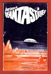 Horizons Du Fantastique n° 11 : La Science-Fiction - R. Otahi - De Repper - Cronimus -Claude Carm...