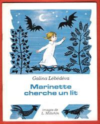 Marinette Cherche un Lit ( Kak Macha: LEBEDEVA Galina