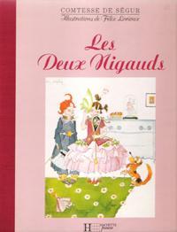 Les Deux Nigauds: SEGUR Comtesse De