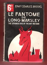 Le Fantôme De Long Marsley . ( The Strange Case of the Ant Red Man )