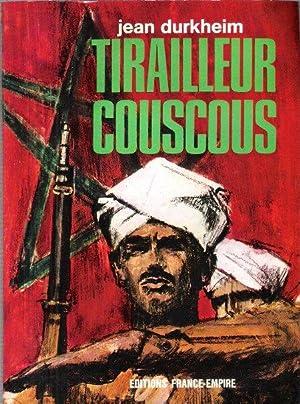 Tirailleurs Couscous: DURKHEIM Jean