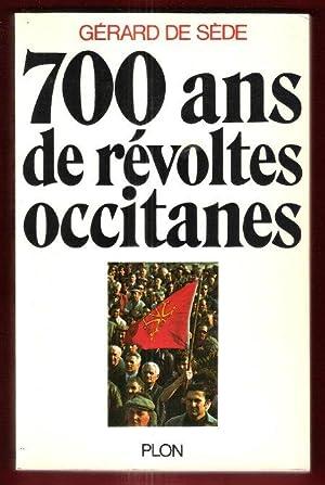 700 Ans De Révoltes Occitanes: SEDE Gérard De