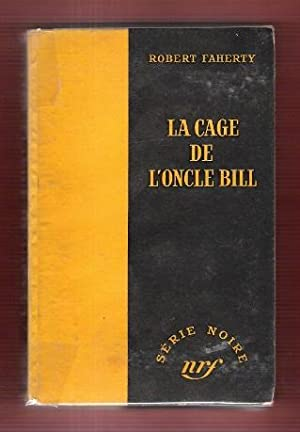 La Cage De L'oncle Bill ( Better Than Dying )