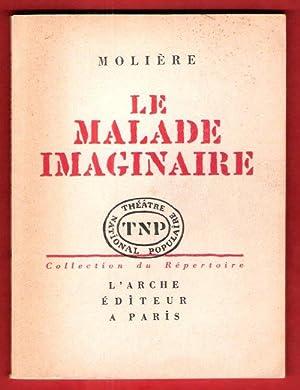 Le Malade Imaginaire + Le fascicule Indépendant: MOLIERE ( jean-Baptiste