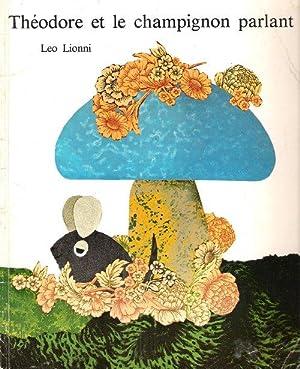 Théodore et Le champignon Parlant: LIONNI Leo