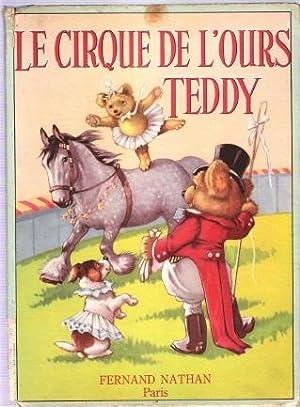 Le Cirque De L'ours Teddy: WICKHAM Constance
