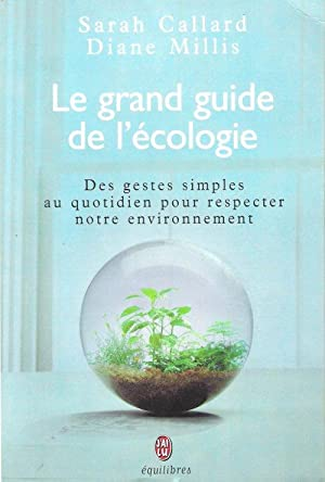 Le Grand Guide de L'écologie