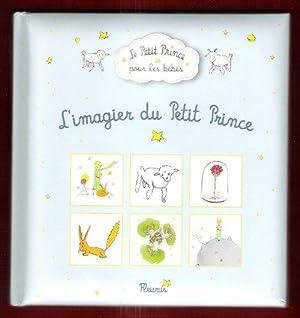 Le Petit Prince pour Les Bébés : SAINT-EXUPERY Antoine De